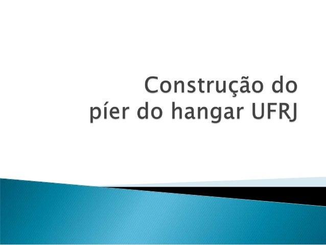  Este projeto tem como objetivo construir um píer na praia localizada em frente ao Hangar da UFRJ na Ilha do Fundão revit...