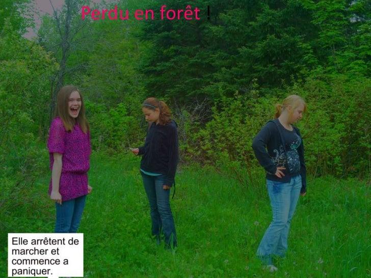 Perdu en forêt !<br />