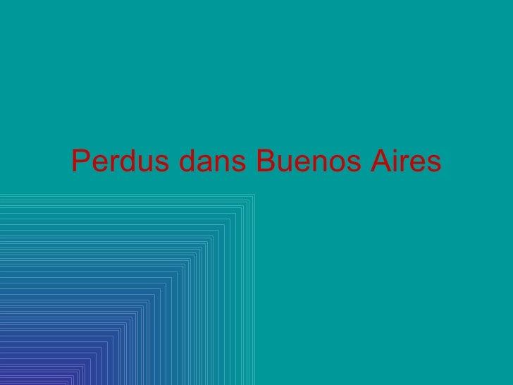 Perdus dans Buenos Aires