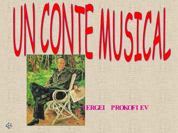UN CONTE MUSICAL SERGEI PROKOFIEV