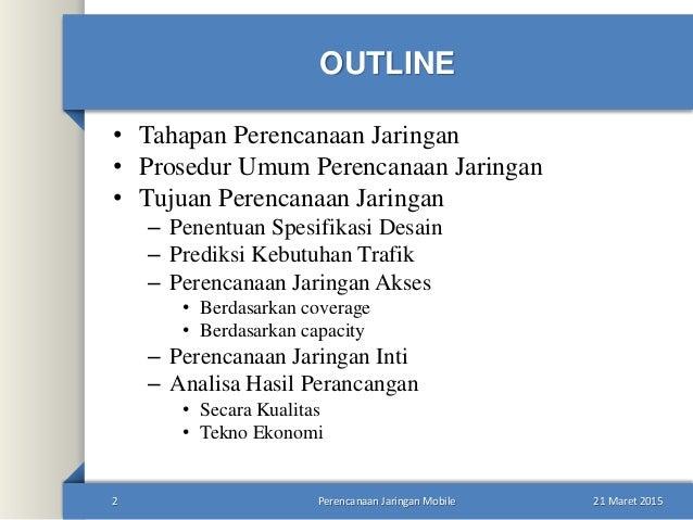 Perencanaan jaringan mobile seluler Slide 2