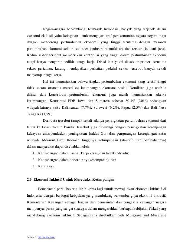 Sumber : masbabal.com Negara-negara berkembang, termasuk Indonesia, banyak yang terjebak dalam ekonomi ekslusif yaitu kein...