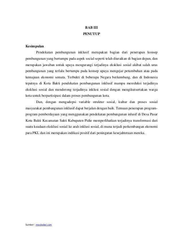 Sumber : masbabal.com BAB III PENUTUP Kesimpulan Pendekatan pembangunan inklusif merupakan bagian dari penerapan konsep pe...