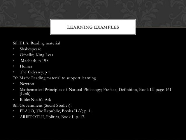 6th ELA: Reading material • Shakespeare • Othello; King Lear • Macbeth, p 198 • Homer • The Odyssey, p 1 7th Math: Reading...