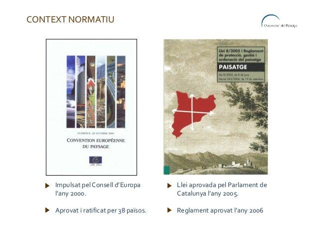 Paisatge i patrimoni. L'experiència de l'Observatori del Paisatge de Catalunya Slide 2