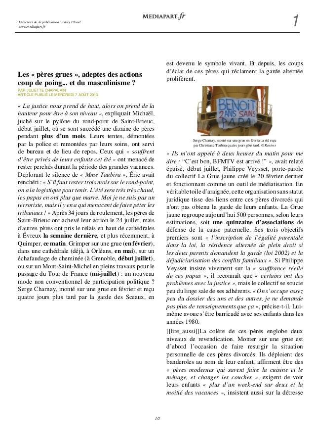 Directeur de la publication : Edwy Plenel www.mediapart.fr 1 1/5 Les « pères grues », adeptes des actions coup de poing......