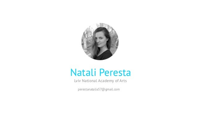 Natali Peresta Lviv National Academy of Arts perestanatalia57@gmail.com