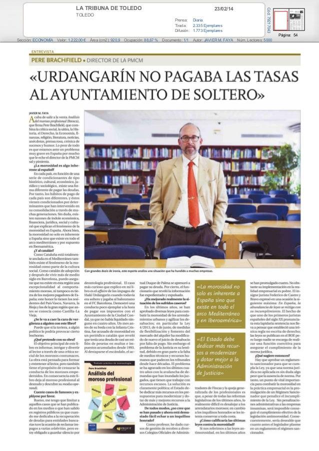 23/02/14  TOLEDO Prensa: Diaria Tirada: 2.335 Ejemplares Difusión: 1.773 Ejemplares  Cód: 79217043  LA TRIBUNA DE TOLEDO  ...
