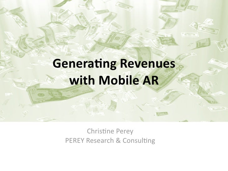 Generating Revenues  with Mobile Augmented Reality