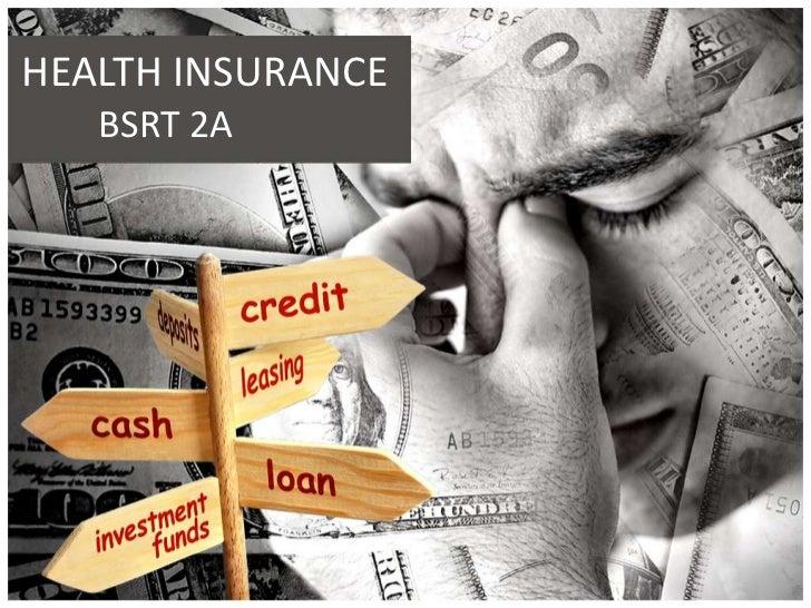 HEALTH INSURANCE   BSRT 2A                   S