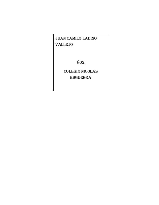 JUAN CAMILO LADINO VALLEJO 802 COLEGIO NICOLAS ESGUERRA