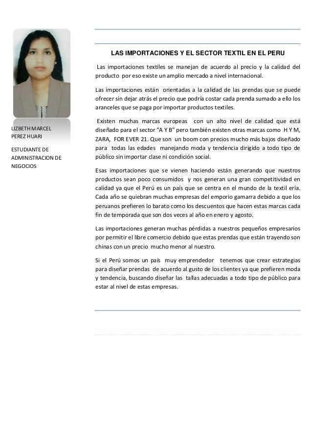 LIZBETH MARCEL PEREZ HUARI ESTUDIANTE DE ADMINISTRACION DE NEGOCIOS LAS IMPORTACIONES Y EL SECTOR TEXTIL EN EL PERU Las im...