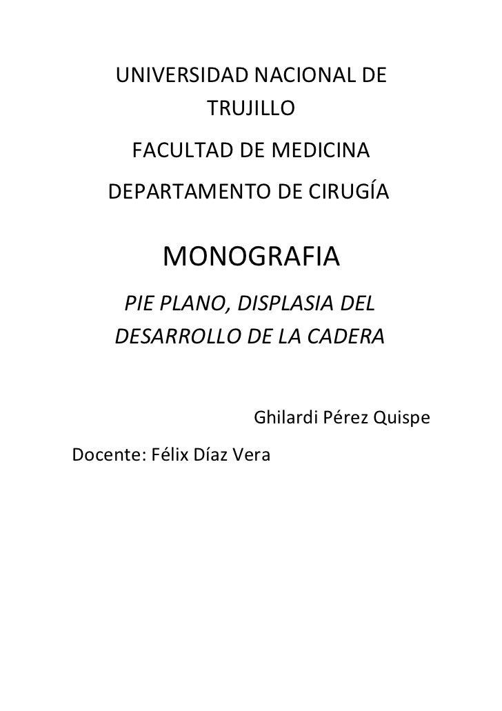 UNIVERSIDAD NACIONAL DE              TRUJILLO        FACULTAD DE MEDICINA     DEPARTAMENTO DE CIRUGÍA            MONOGRAFI...