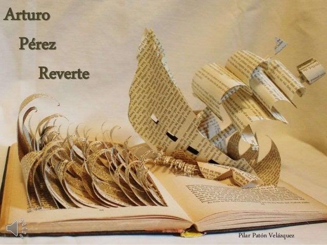 Arturo Pérez Reverte Pilar Patón Velázquez