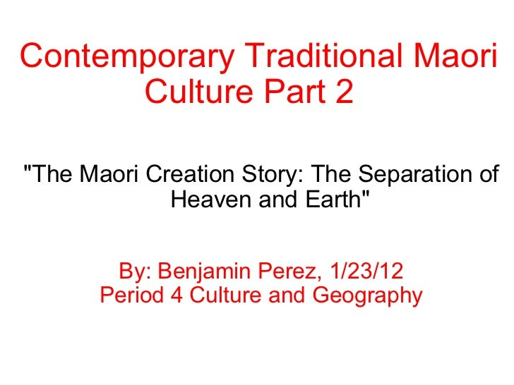 "Contemporary Traditional Maori Culture Part 2   ""The Maori Creation Story: The Separation of Heaven and Earth"" B..."