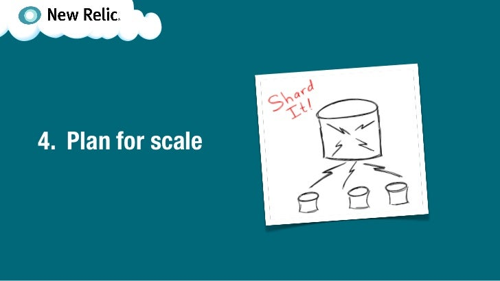 4. Plan for scale