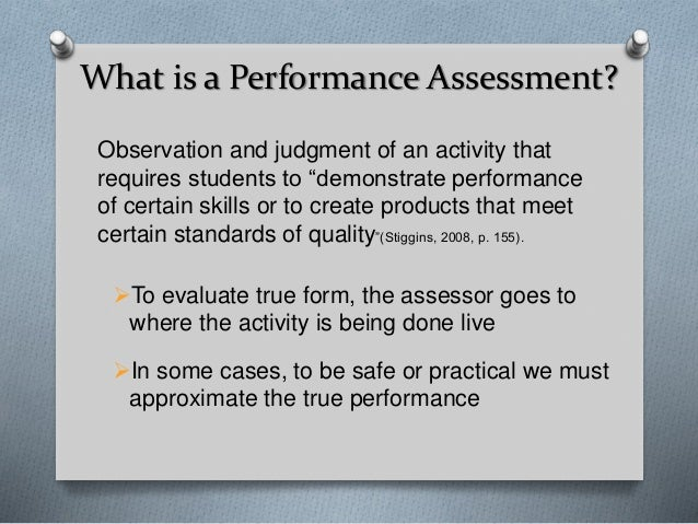 3. What Is A Performance Assessment?