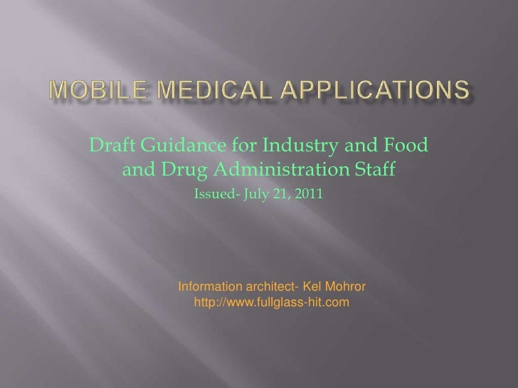 Draft Guidance for Industry and Food   and Drug Administration Staff           Issued- July 21, 2011         Information a...
