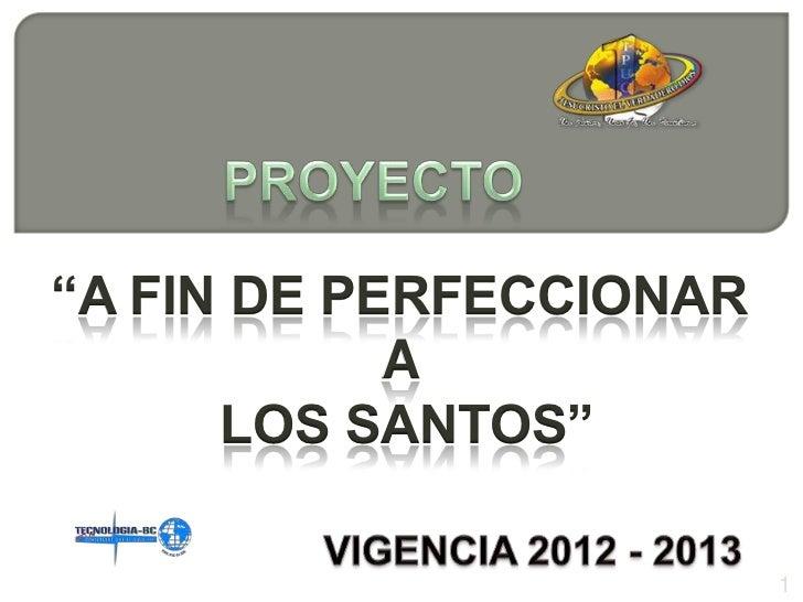 """""""A FIN DE PERFECCIONAR            A      LOS SANTOS""""                         1"""