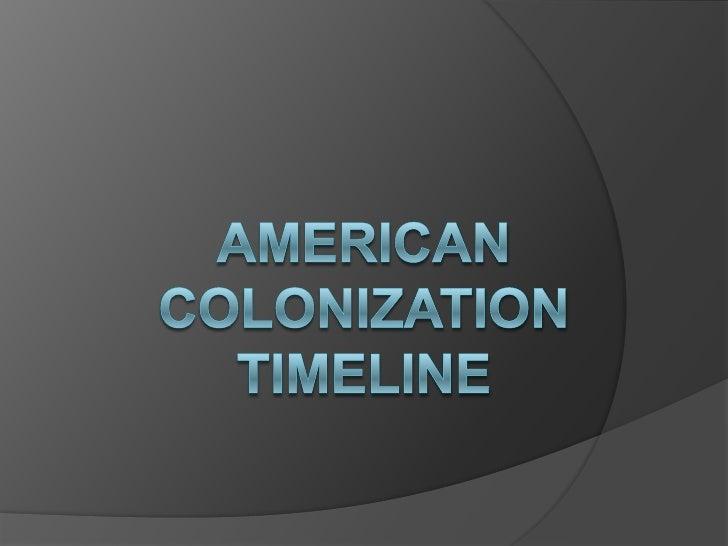 American colonization timeline<br />