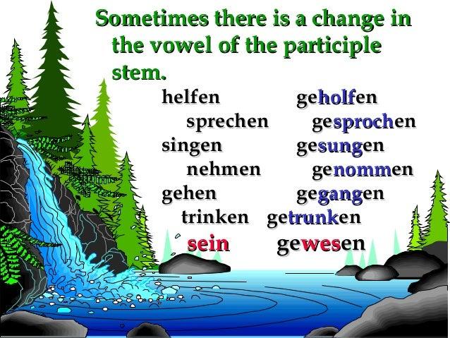 Sometimes there is a change in the vowel of the participle stem.  helfen geholfen sprechen gesprochen singen gesungen nehm...