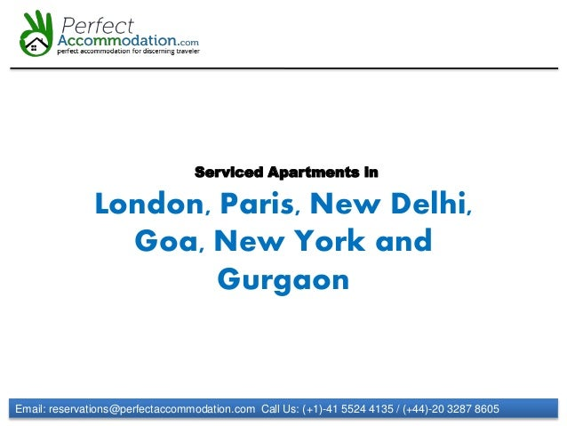 Email: reservations@perfectaccommodation.com Call Us: (+1)-41 5524 4135 / (+44)-20 3287 8605 Serviced Apartments in London...