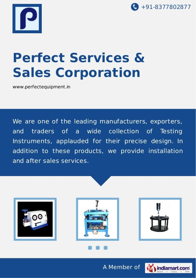 +91-8377802877 A Member of Perfect Services & Sales Corporation www.perfectequipment.in We are one of the leading manufact...