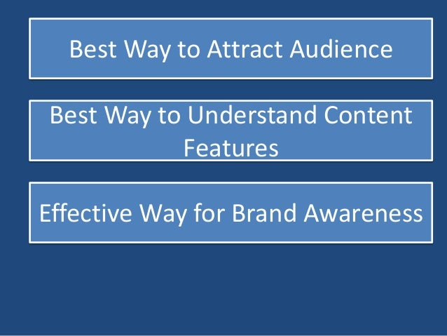 Maximum Attraction  Exceptional Attention of Audience