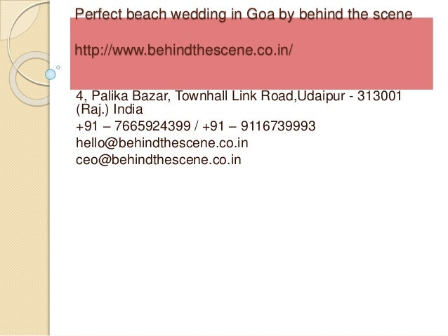 Perfect beach wedding in Goa by behind the scene http://www.behindthescene.co.in/ 4, Palika Bazar, Townhall Link Road,Udai...