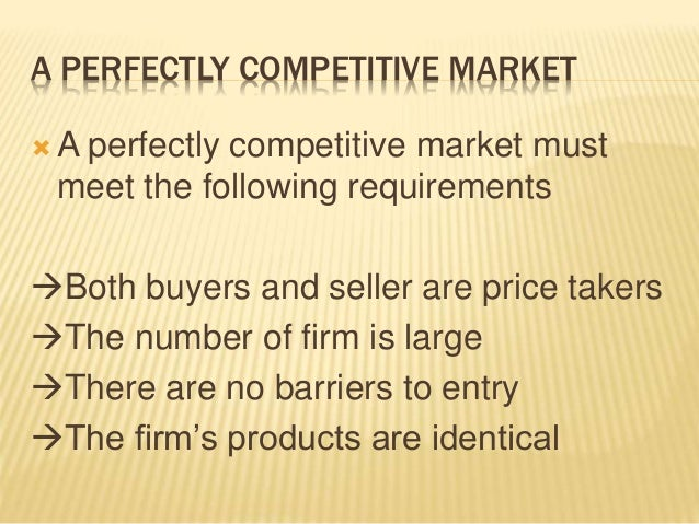 requirements for perfect competition