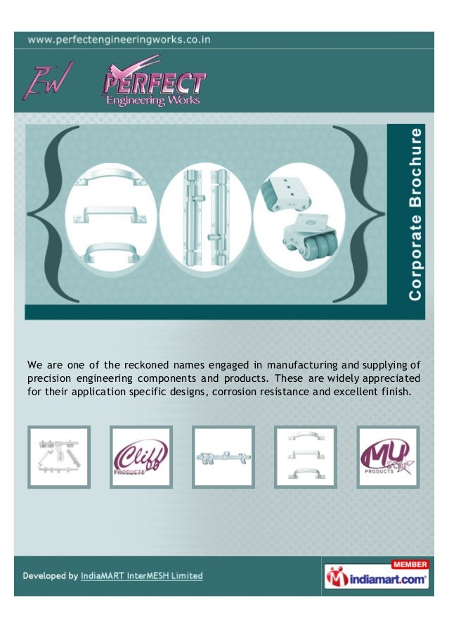 We are one of the reckoned names engaged in manufacturing and supplying of precision engineering components and products. ...