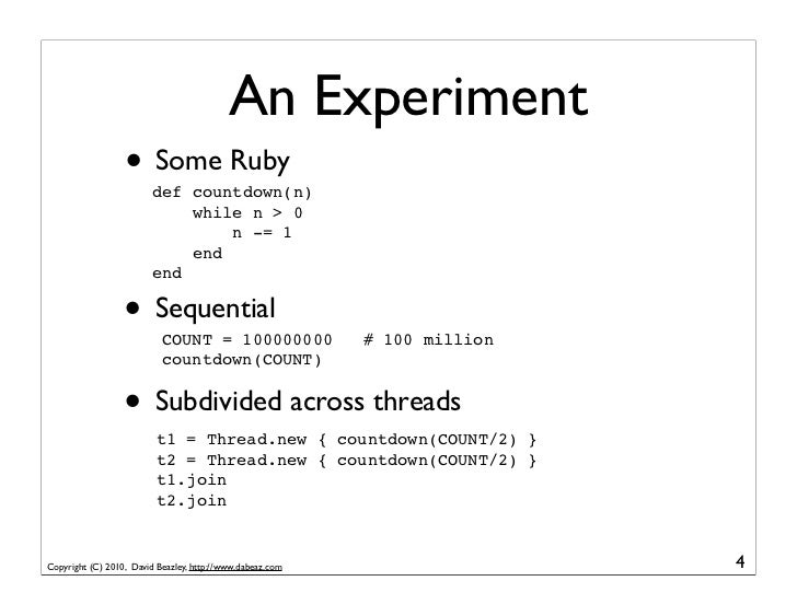 An Experiment                  • Some Ruby                         def countdown(n)                             while n > ...