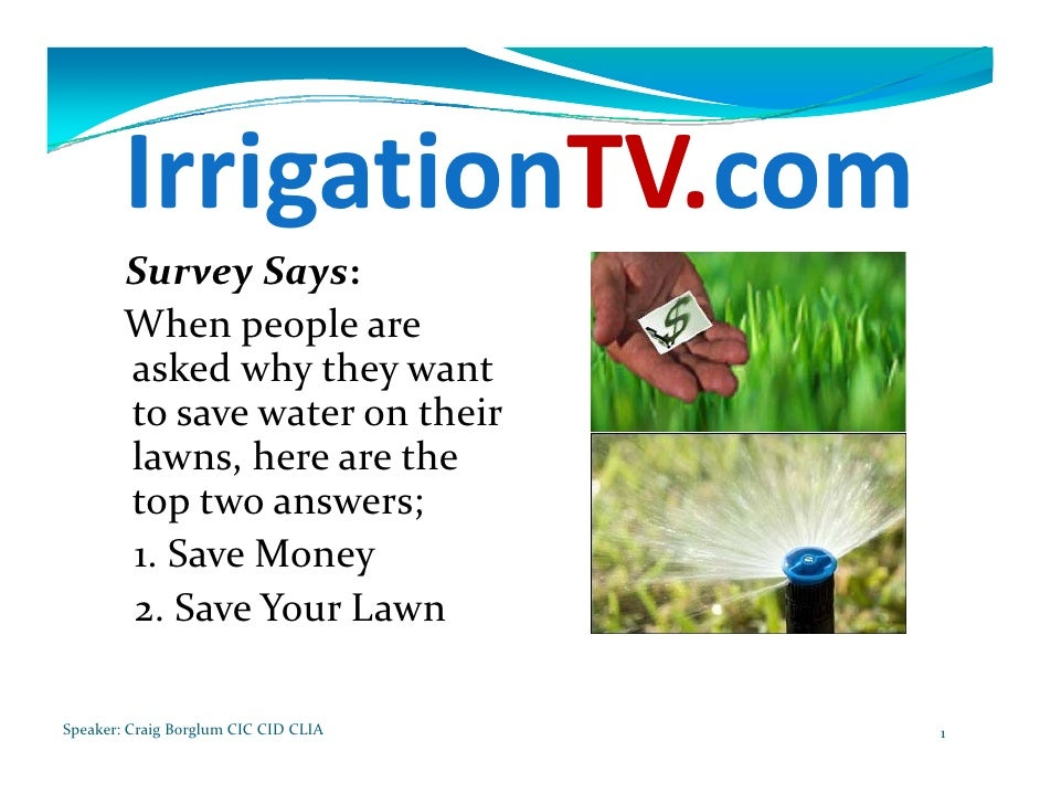 IrrigationTV.com         SurveySays:         Whenpeopleare         askedwhytheywant         tosavewaterontheir...