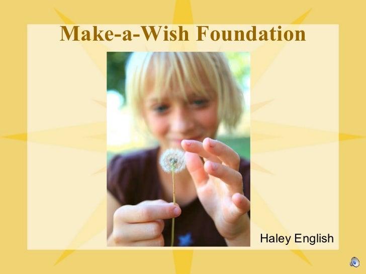 Make-a-Wish Foundation Haley English