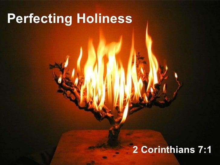 Perfecting Holiness 2 Corinthians 7:1