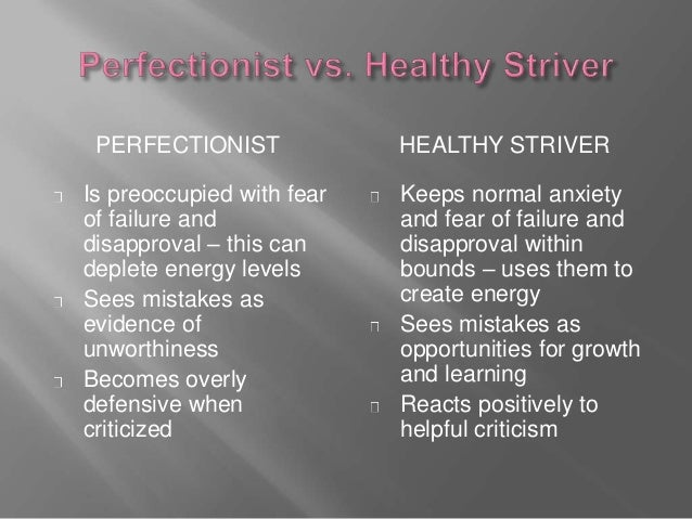 Academic Anxiety How Perfectionism And >> Perfectionism Presentation