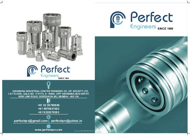 PerfectEngineersSINCE 1988 www.perfectqrc.com OSHIWARA INDUSTRIAL CENTRE PREMISES CO. OP. SOCIETY LTD. 1 ST FLOOR, GALA NO...
