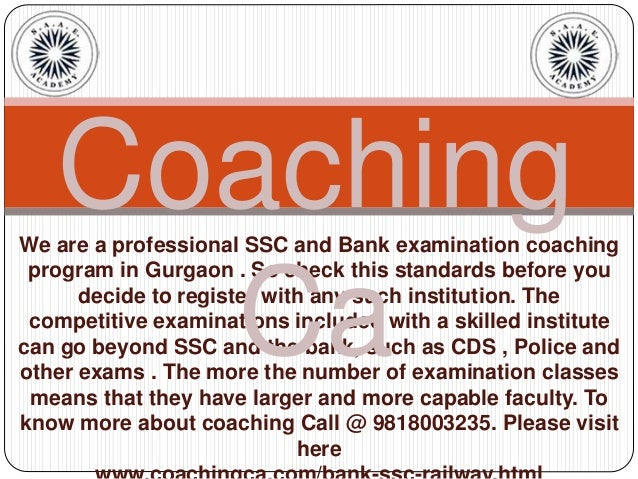 We are a professional SSC and Bank examination coaching program in Gurgaon . So check this standards before you decide to ...