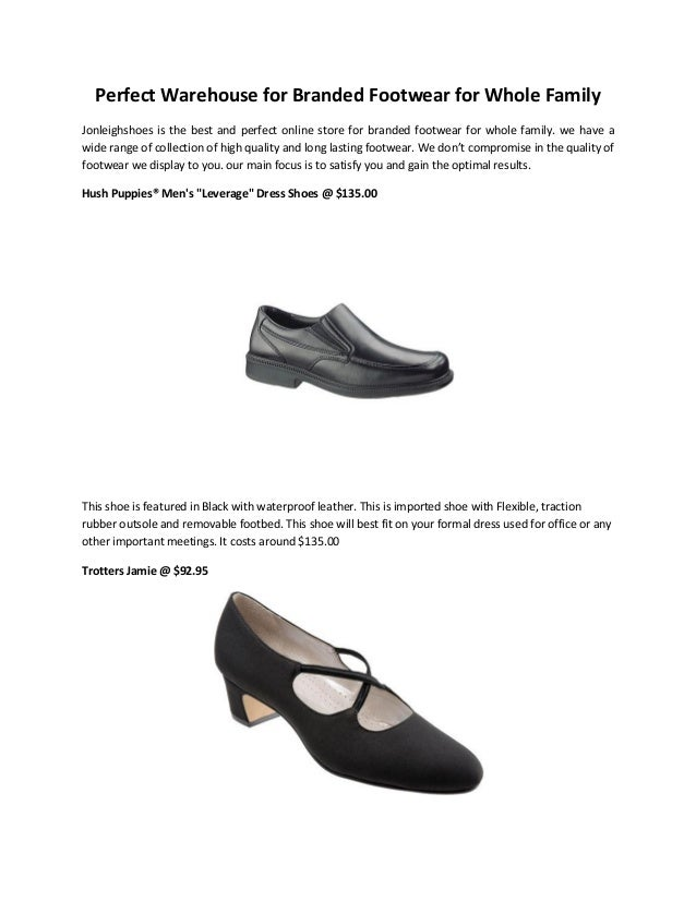 Perfect Warehouse for Branded Footwear for Whole Family Jonleighshoes is the best and perfect online store for branded foo...