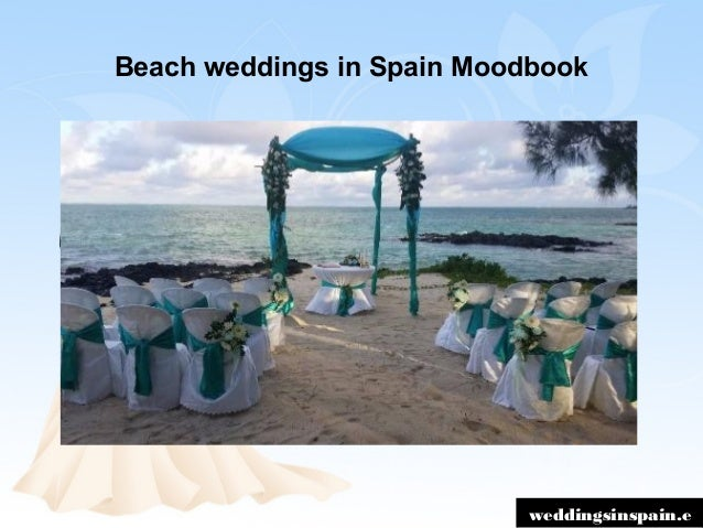 Best places to get married abroad weddingsinspain for Perfect places to get married