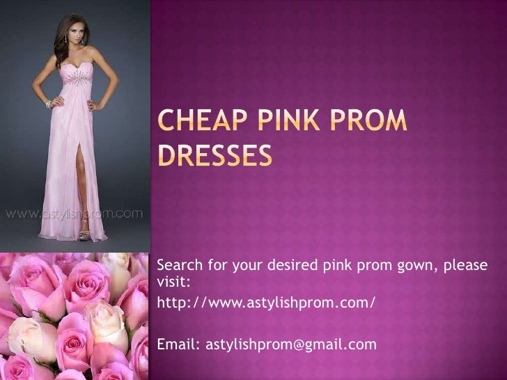Search for your desired pink prom gown, pleasevisit:http://www.astylishprom.com/Email: astylishprom@gmail.com