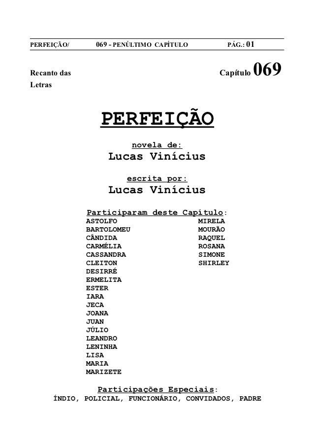 PERFEIÇÃO/      069 - PENÚLTIMO CAPÍTULO         PÁG.: 01Recanto das                                    Capítulo   069Letr...