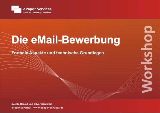 ePaper Services         Services   Beratung   SchulungDie eMail-BewerbungFormale Aspekte und technische GrundlagenSvenja H...