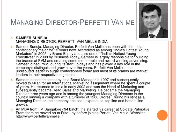 perfetti van melle india marketing essay Marketing mix of perfetti van melle analyses the brand/company which covers 4ps (product, price, place, promotion) perfetti van melle marketing mix explains the business & marketing.