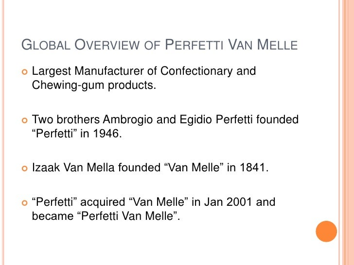 functions of marketing perfetti van melle Van melle: develop, manufacture and market high-quality and innovative pro -  of perfetti van melle group bv (pvm group bv) that contains the principles  and  to report any violations of this code to the relevant persons/functions.