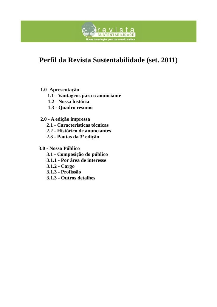 Perfil da Revista Sustentabilidade (set. 2011)1.0- Apresentação   1.1 - Vantagens para o anunciante    1.2 - Nossa históri...
