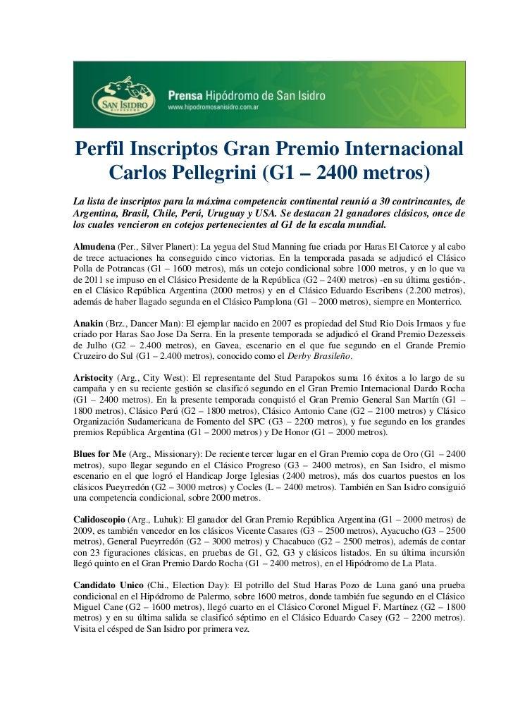 Perfil Inscriptos Gran Premio Internacional   Carlos Pellegrini (G1 – 2400 metros)La lista de inscriptos para la máxima co...