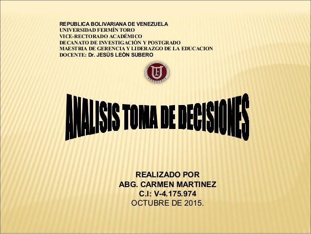 REPUBLICA BOLIVARIANA DE VENEZUELA UNIVERSIDAD FERMÍN TORO VICE-RECTORADO ACADÉMICO DECANATO DE INVESTIGACIÓN Y POSTGRADO ...