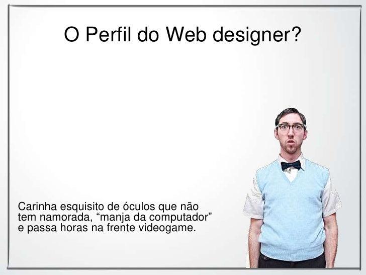 Perfil Profissional Do Webdesigner