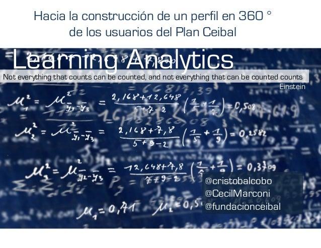 Not everything that counts can be counted, and not everything that can be counted counts Einstein Hacia la construcción de...